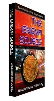 What we were thinking: The Enigma Source – #10 of the Enigma Book Series-